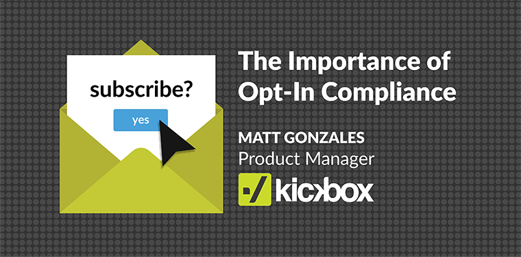 The Importance of Opt-In Compliance