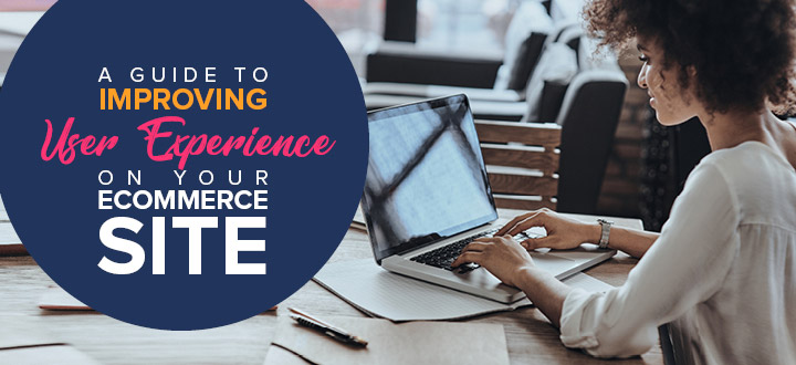 DNL_ActiveTrail_A Guide to Improving User Experience on Your eCommerce Site_hero