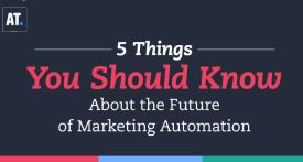 5 Things You Should Know About the Future of Marketing Automation
