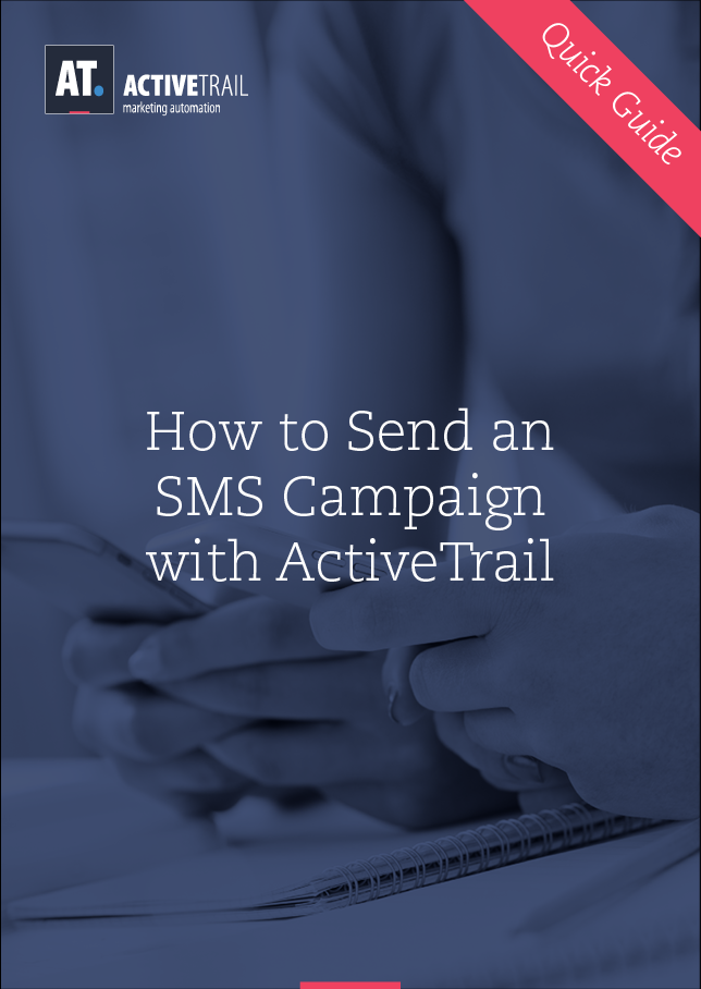 Quick Guide – Send an SMS Campaign with ActiveTrail
