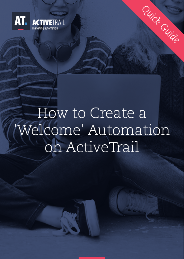 Quick Guide – Create a 'Welcome Automation' on ActiveTrail