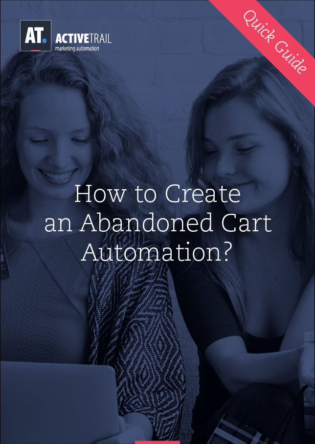 Quick Guide – How to Create Your First 'Abandoned Cart' Automation