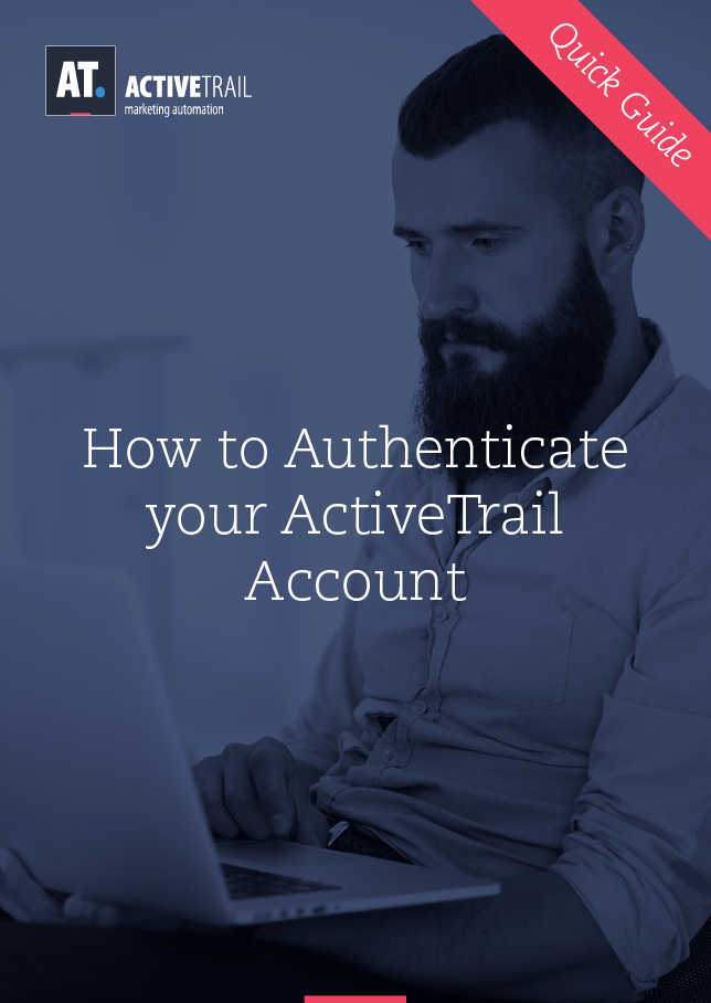 Quick Guide – Authenticate Your ActiveTrail Account