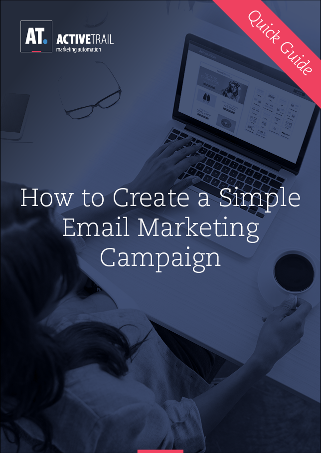 Quick Guide – Create a Simple Email Marketing Campaign