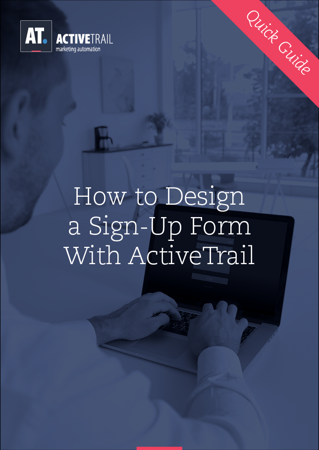 Quick Guide – Design a Signup Form With ActiveTrail