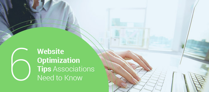 NoviAMS_ActiveTrail_6 Website Optimization Tips Associations Need to Know_Feature
